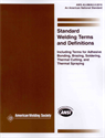 Picture of A3.0M/A3.0:2010 STANDARD WELDING TERMS AND DEFINITIONS; INCLUDING TERMS FOR ADHESIVE BONDING, BRAZING, SOLDERING, THERMAL CUTTING, AND THERMAL SPRAYING