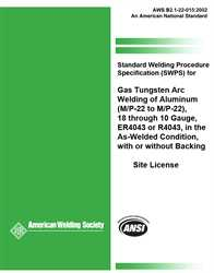 Picture of B2.1-22-015:2002 STANDARD WELDING PROCEDURE SPECIFICATION (SWPS) FOR GAS TUNGSTEN ARC WELDING OF ALUMINUM, (M/P/S-22 TO M/P/S-22), 18 THROUGH 10 GAUGE, IN THE AS-WELDED CONDITION, WITH OR WITHOUT BACKING (HISTORICAL)