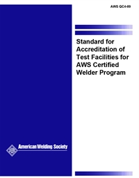 Picture of QC4:1989 STANDARD FOR ACCREDITATION OF TEST FACILITIES FOR AWS CERTIFIED WELDER PROGRAM