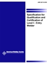Picture of QC10:2008 SPECIFICATION FOR QUALIFICATION AND CERTIFICATION OF LEVEL  I—ENTRY WELDING