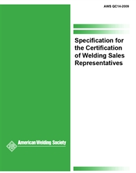 Picture of QC14:2009 SPECIFICATION FOR THE CERTIFICATION OF WELDING SALES REPRESENTATIVES