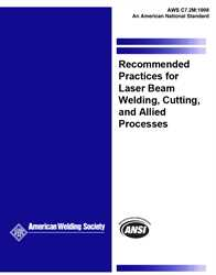 Picture of C7.2:1998 RECOMMENDED PRACTICES FOR LASER BEAM WELDING, CUTTING, AND DRILLING (HISTORICAL)