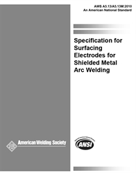 Picture of A5.13:2010 SPECIFICATION FOR SURFACING ELECTRODES FOR SHIELDED METAL ARC WELDING