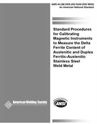 Picture of A4.2M:2006 (ISO 8249:2000 MOD) STANDARD PROCEDURES FOR CALIBRATING MAGNETIC INSTRUMENTS TO MEASURE THE DELTA FERRITE CONTENT OF AUSTENITIC AND DUPLEX FERRITIC-AUSTENITIC STAINLESS STEEL WELD METAL (HISTORICAL)