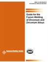 Picture of G2.5/G2.5M:2012 GUIDE FOR THE FUSION WELDING OF ZIRCONIUM AND ZIRCONIUM ALLOYS