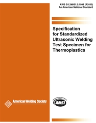 Picture of G1.2M/G1.2:1999(R2010) SPECIFICATION FOR STANDARDIZED ULTRASONIC WELDING TEST SPECIMEN FOR THERMOPLASTICS