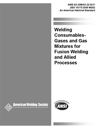 Picture of A5.32M/A5.32:2011 WELDING CONSUMABLES - GASES AND GAS MIXTURES FOR FUSION WELDING AND ALLIED PROCESSES