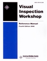 Picture of VIW-M:2008 VISUAL INSPECTION WORKSHOP REFERENCE MANUAL