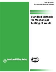 Picture of B4.0:2007 STANDARD METHODS FOR MECHANICAL TESTING OF WELDS
