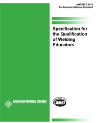 Picture of B5.5:2011 SPECIFICATION FOR THE QUALIFICATION OF WELDING EDUCATORS