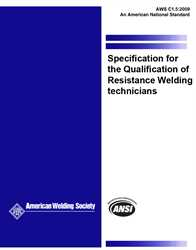Picture of C1.5:2009 SPECIFICATION FOR THE QUALIFICATION OF RESISTANCE WELDING TECHNICIANS (HISTORICAL)