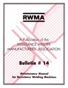 Picture of RW14 BULLETIN #14: MAINTENANCE MANUAL FOR RESISTANCE WELDING MACHINES