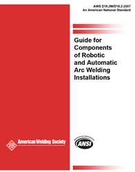 Picture of D16.2M/D16.2:2007 GUIDE FOR COMPONENTS OF ROBOTIC AND AUTOMATIC ARC WELDING INSTALLATIONS (HISTORICAL)