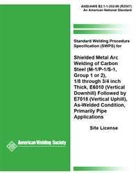 Picture of B2.1-1-202:1996(R2007) STANDARD WELDING PROCEDURE SPECIFICATION (SWPS) FOR SHIELDED METAL ARC WELDING OF CARBON STEEL, (M-1/P-1/S-1, GROUP 1 OR 2), 1/8THROUGH3/4 INCH THICK, E6010 (VERTICAL DOWNHILL) FOLLOWED BY E7018 (VERTICAL UPHILL), AS-WELDED CONDITION