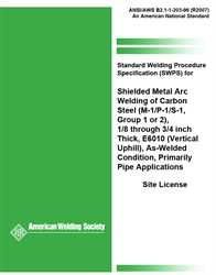 Picture of B2.1-1-203:1996(R2007) STANDARD WELDING PROCEDURE SPECIFICATION (SWPS) FOR SHIELDED METAL ARC WELDING OF CARBON STEEL, (M-1/P-1/S-1, GROUP 1 OR 2), 1/8 THROUGH 3/4 INCH THICK, E6010 (VERTICAL UPHILL), AS-WELDED CONDITION