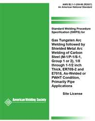 Picture of B2.1-1-209:1996(R2007) STANDARD WELDING PROCEDURE SPECIFICATION (SWPS) FOR GAS TUNGSTEN ARC WELDING FOLLOWED BY SHIELDED METAL ARC WELDING OF CARBON STEEL, (M-1/P-1/S-1, GROUP 1 OR 2), 1/8 THROUGH 1-1/2 INCH THICK, ER70S-2AND E7018, AS-WELDED OR PWHT CONDITION