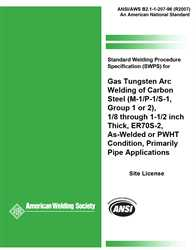 Picture of B2.1-1-207:1996(R2007) STANDARD WELDING PROCEDURE SPECIFICATION (SWPS) FOR GAS TUNGSTEN ARC WELDING OF CARBON STEEL, (M-1/P-1/S-1, GROUP 1 OR 2), 1/8 THROUGH 1-1/2 INCH THICK, ER70S-2, AS-WELDED OR PWHT CONDITION