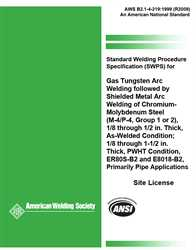 Picture of B2.1-4-219:1999(R2009) STANDARD WELDING PROCEDURE SPECIFICATION (SWPS) FOR GAS TUNGSTEN ARC WELDING FOLLOWED BY SHIELDED METAL ARC WELDING OF CHROMIUM- MOLYBDENUM STEEL, (M-4/P-4, GROUP 1 OR 2), 1/8 THROUGH 1/2 INCH THICK
