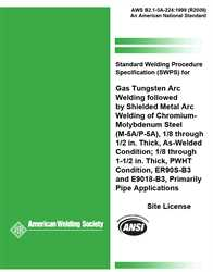 Picture of B2.1-5A-224:1999(R2009) STANDARD WELDING PROCEDURE SPECIFICATION (SWPS) FOR GAS TUNGSTEN ARC WELDING FOLLOWED BY SHIELDED METAL ARC WELDING OF CHROMIUM - MOLYBDENUM STEEL, (M-5A/P-5A)