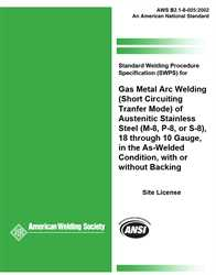 Picture of B2.1-8-005:2002(R2013) ERRATA STANDARD WELDING PROCEDURE SPECIFICATION (SWPS) FOR GAS METAL ARC WELDING (SHORT CIRCUITING TRANSFER MODE) OF AUSTENITIC STAINLESS STEEL, (M-8, P-8, OR S-8), 18 THROUGH 10 GAUGE, IN THE AS-WELDED CONDITION, WITH OR WITHOUT BACKING