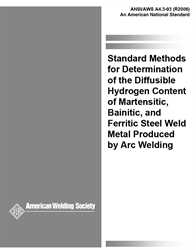 Picture of A4.3:1993(R2006) STANDARD METHODS FOR DETERMINATION OF THE DIFFUSIBLE HYDROGEN CONTENT OF MARTENSITIC, BAINITIC, AND FERRITIC STEEL WELD METAL PRODUCED BY ARC WELDING (HISTORICAL)