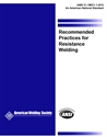 Picture of C1.1M/C1.1:2012 RECOMMENDED PRACTICES FOR RESISTANCE WELDING