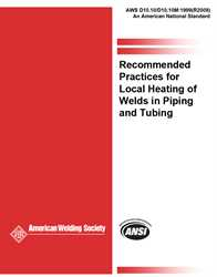 Picture of D10.10/D10/10M:1999(R2009) RECOMMENDED PRACTICES FOR LOCAL HEATING OF WELDS IN PIPING AND TUBING (HISTORICAL)