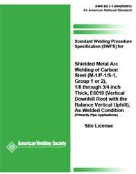 Picture of B2.1-1-204:1996(R2007) STANDARD WELDING PROCEDURE SPECIFICATION (SWPS) FOR SHIELDED METAL ARC WELDING OF CARBON STEEL, (M-1/P-1/S-1, GROUP 1 OR 2), 1/8 THROUGH 3/4 INCH THICK, E6010 (VERTICAL DOWNHILL ROOT WITH THE BALANCE VERTICAL UPHILL), AS-WELDED CONDITION