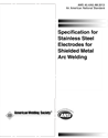 Picture of A5.4/A5.4M:2012 SPECIFICATION FOR STAINLESS STEEL ELECTRODES FOR SHIELDED METAL ARC WELDING