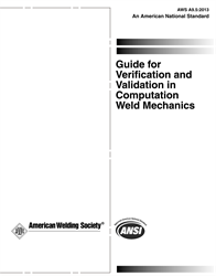 Picture of A9.5:2013 GUIDE FOR VERIFICATION AND VALIDATION IN COMPUTATION WELD MECHANICS