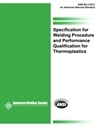 Picture of B2.4:2012 SPECIFICATION FOR WELDING PROCEDURE AND PERFORMANCE QUALIFICATION FOR THERMOPLASTICS
