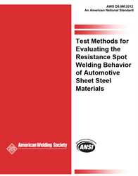 Picture of D8.9M:2012 TEST METHODS FOR EVALUATING THE RESISTANCE SPOT WELDING BEHAVIOR OF AUTOMOTIVE SHEET STEEL MATERIALS