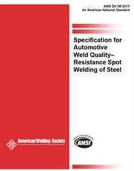 Picture of D8.1M:2013 SPECIFICATION FOR AUTOMOTIVE WELD QUALITY RESISTANCE SPOT WELDING OF STEEL