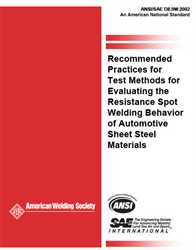 Picture of D8.9:2002 RECOMMENDED PRACTICES FOR TEST METHODS FOR EVALUATING THE RESISTANCE SPOT WELDING BEHAVIOR OF AUTOMOTIVE SHEET STEEL MATERIALS (HISTORICAL)