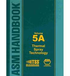 Picture of ASM Handbook Volume 5A: Thermal Spray Technology