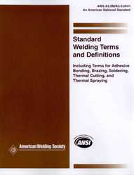 Picture of A3.0:2001 STANDARD DEFINITIONS; INCLUDING TERMS FOR ADHESIVE BONDING, BRAZING, SOLDERING, THERMAL CUTTING, AND THERMAL SPRAYING W/ERRATA (HISTORICAL)
