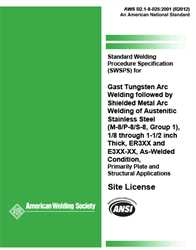 Picture of B2.1-8-025:2001(R2012) STANDARD WELDING PROCEDURE SPECIFICATION FOR GAS TUNGSTEN ARC WELDING FOLLOWED BY SHIELDED METAL ARC WELDING OF AUSTENITIC STAINLESS STEEL, (M-8/P-8/S-8, GROUP 1), 1/8 THROUGH 1-1/2 INCH THICK, ER3XX AND E3XX-XX, AS-WELDED CONDITION