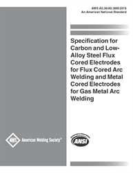Picture of A5.36/A5.36M:2016 SPECIFICATION FOR CARBON AND LOW - ALLOY STEEL FLUX CORED ELECTRODES FOR FLUX CORED ARC WELDING AND METAL CORED ELECTRODES FOR GAS METAL ARC WELDING