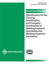 Picture of B5.2:2018 SPECIFICATION FOR THE QUALIFICATION OF WELDING INSPECTOR SPECIALISTS AND WELDING INSPECTOR ASSISTANTS