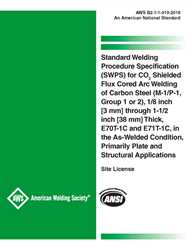 Picture of B2.1-1-019:2018 STANDARD WELDING PROCEDURE SPECIFICATION (SWPS) FOR CO2 SHIELDED FLUX CORED ARC WELDING OF CARBON STEEL, (M-1/P-1/S-1, GROUP 1 OR 2), 1/8 THROUGH 1-1/2 INCH THICK, E70T-1 AND E71T-1, AS-WELDED CONDITION