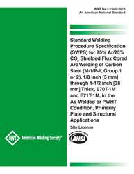 Picture of B2.1-1-020:2018 STANDARD WELDING PROCEDURE SPECIFICATION (SWPS) FOR 75% AR/25% CO2 SHIELDED FLUX CORED ARC WELDING OF CARBON STEEL, (M-1/P-1/S-1, GROUP1 OR 2), 1/8 THROUGH 1-1/2 INCH THICK, E70T-1 AND E71T-1, AS-WELDED OR PWHT CONDITION