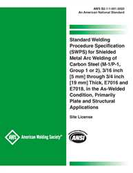 Picture of B2.1-1-001:2020 Standard Welding Procedure Specification (SWPS) for Shielded Metal Arc Welding of Carbon Steel (M-1/P-1, Group 1 or 2), 3/16 inch [5 mm] through 3/4 inch [19 mm] Thick, E7016 and E7018, in the As-Welded Condition, Primarily Plate and Structural Applications