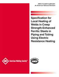 Picture of D10.22/D10.22M:2021 SPECIFICATION FOR LOCAL HEATING OF WELDS IN CREEP STRENGTH-ENHANCED FERRITIC STEELS IN PIPING AND TUBING USING ELECTRIC RESISTANCE HEATING